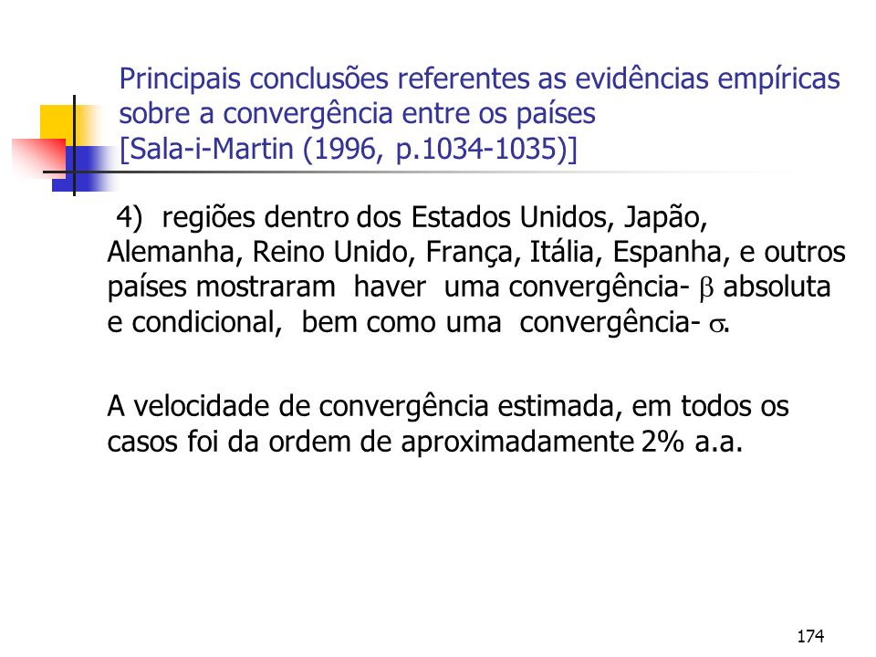 Principais conclusões referentes as evidências empíricas sobre a convergência entre os países [Sala-i-Martin (1996, p.1034-1035)]